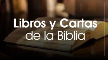 Libros y Cartas de la Biblia